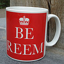 BE REEM ... MUG (RED)