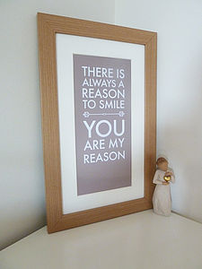 'You Are My Reason' Print