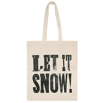 'Let It Snow!' Tote Bag