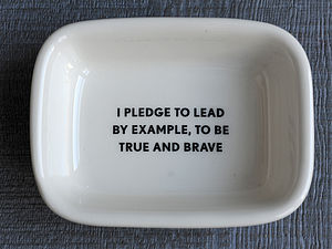 'I Pledge To Lead By Example' Soap Dish