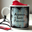 Answers To Lady Fabulous Mug