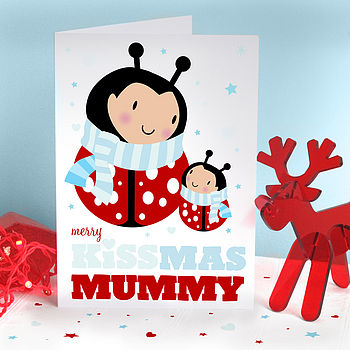 Kissmas Mummy Girl Bug Card