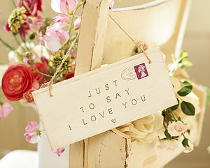 Just To Say I Love You Sign - art & decorations