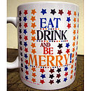Personalised Eat Drink And Be Merry Mug