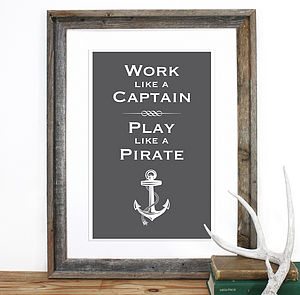 'Work Like A Captain' Screen Print - posters & prints