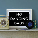 'No Dancing Dads' Art Print