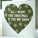 All I Want.. Personalised Christmas Card