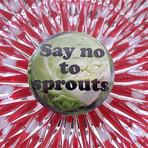 Say NO To Sprouts Christmas Badge - finishing touches