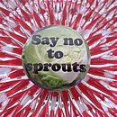 Say NO To Sprouts Christmas Badge