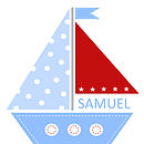 'Sailing Boat' Baby Boy Personalised Print