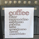 'Coffee' Tea Towel