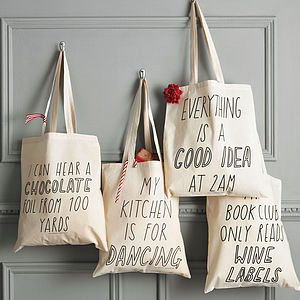 Silly Slogan Tote Bag - gifts for her