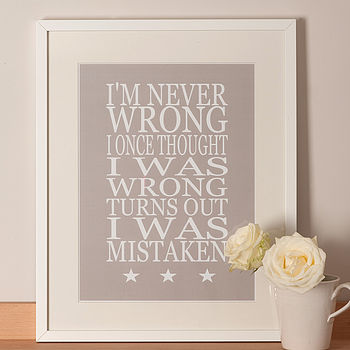 'I'm Never Wrong…' Poster