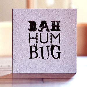 'Bah Hum Bug' Christmas Card