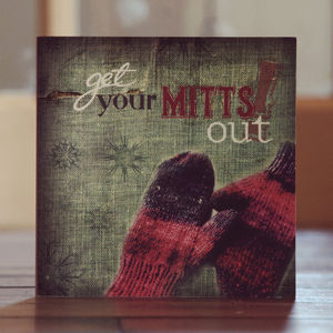 'Get Your Mitts Out' Christmas Card - christmas cards