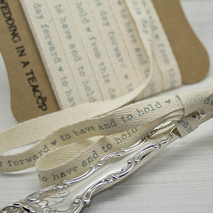'To Have And To Hold' Cotton Ribbon - wedding favours