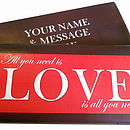 'All You Need Is Love' Chocolate Bar