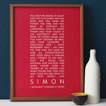 Personalised 'Wouldn't Change A Thing' Print