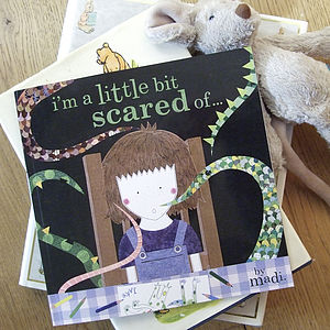 'I'm A Little Bit Scared Of…' Children's Book