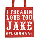 Personalised 'I Freakin Love You' Tote Bag