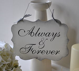 Always & Forever Romantic Sign - decorative accessories