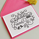 'Lucky To Have Found You' Card