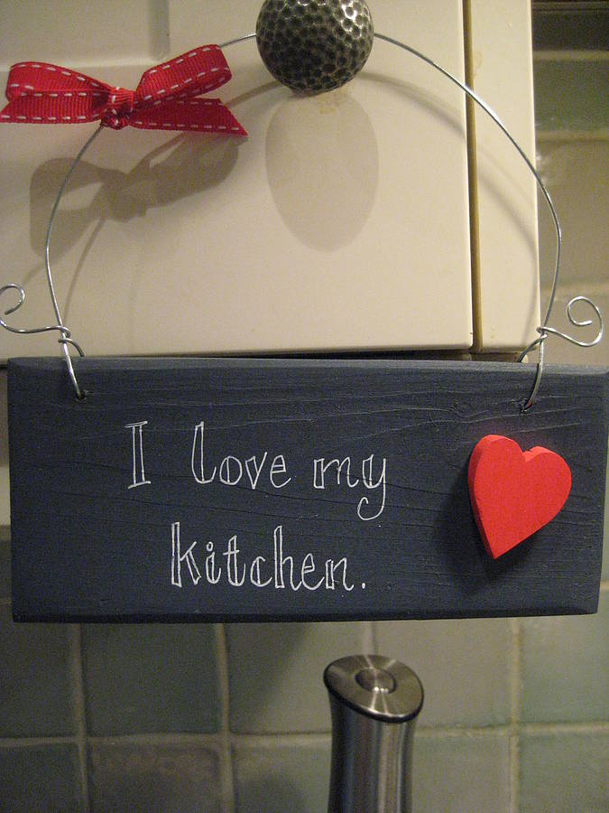 39 love my kitchen 39 sign by okey dokey. Black Bedroom Furniture Sets. Home Design Ideas
