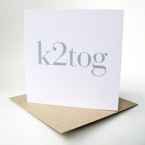 'K2tog' Greeting Card