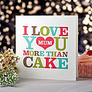 'Love You More Than' Mother's Day Card