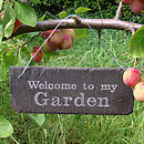 Engraved 'Welcome to my Garden' Sign