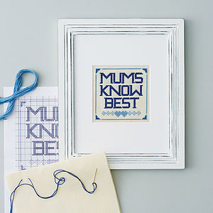 'Mums Know Best' Cross Stitch Print Or Kit - mother's day gifts