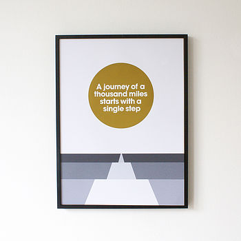 'A Journey Of A Thousand Miles' Print