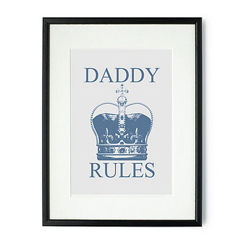 Daddy Rules Mounted And Signed Print