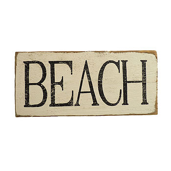 Handmade Weathered 'Beach' Sign