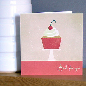 'Just For You' Cupcake Greetings Card - all purpose cards