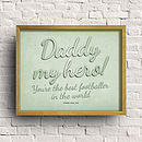 Personalised 'Daddy My Hero!' Print