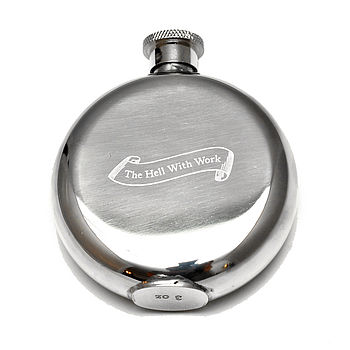 'The Hell With Work' Hip Flask Medium