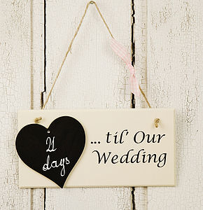 Count Down Until Our Wedding Day Sign - decorative accessories