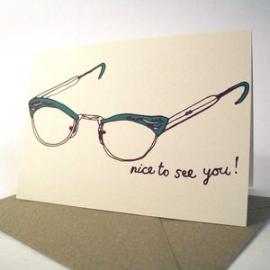 'Nice To See You' Hand Printed Card
