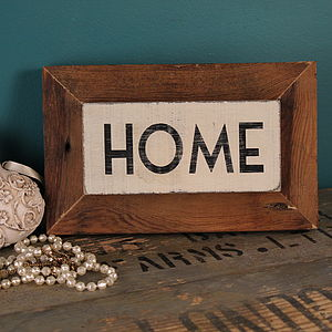 'Home' Reclaimed Wooden Sign