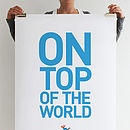 'On Top Of The World' Print