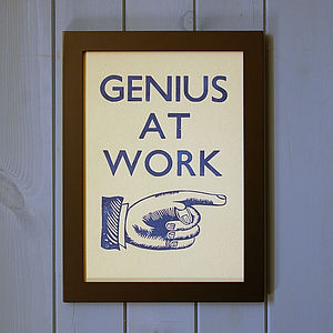 'Genius At Work' Hand Pressed Print - typography