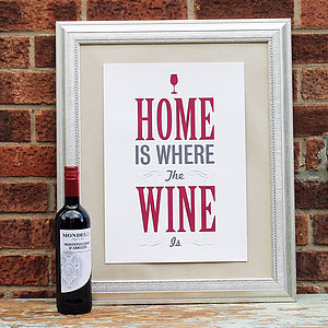 'Home Is Where The Wine Is' Print - shop by personality