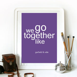 'We Go Together As' Personalised Love Text Print
