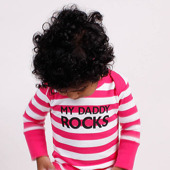 'My Daddy Rocks' Stripe Baby Grow
