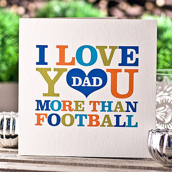 'Love You More Than' Father's Day Card