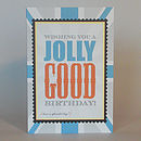 British 'jolly good' male birthday greeting card