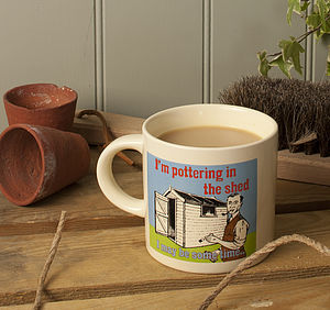 Gardeners 'Pottering In The Shed' Mug