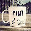 Personalised Hand Drawn 'Pint Of Tea' Mug