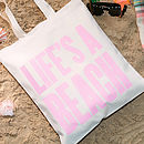 Life's A Beach Tote Bag